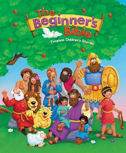 The Beginner's Bible: Timeless Children's Stories - The Beginner's Bible (Hardback)