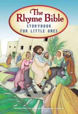 The Rhyme Bible Storybook for Little Ones (Board book)