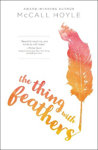 The Thing with Feathers (Hardback)