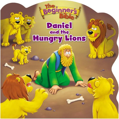 The Beginner's Bible Daniel and the Hungry Lions - The Beginner's Bible (Board book)