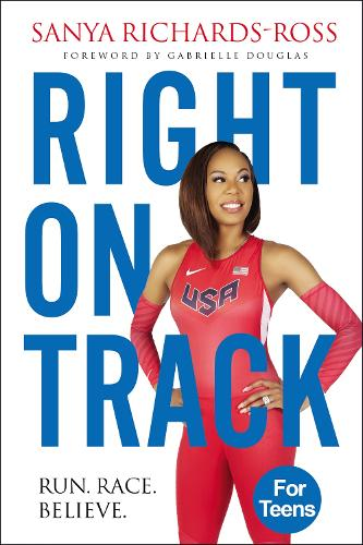 Right on Track: Run, Race, Believe (Hardback)