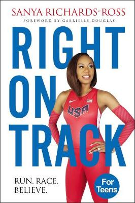 Right on Track: Run, Race, Believe (Paperback)