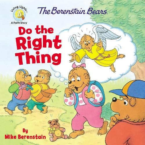 The Berenstain Bears Do the Right Thing - Berenstain Bears/Living Lights (Paperback)