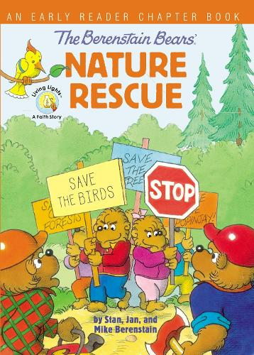 The Berenstain Bears' Nature Rescue: An Early Reader Chapter Book - Berenstain Bears/Living Lights: A Faith Story (Paperback)