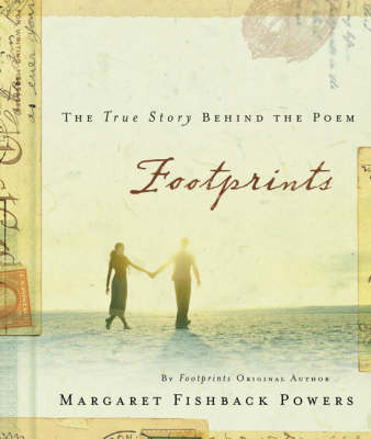 Footprints: The True Story Behind the Poem That Inspired Millions (Hardback)