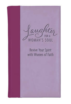 Laughter for a Woman's Soul (Leather / fine binding)