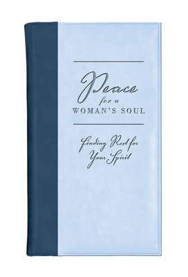 Peace for a Woman's Soul (Leather / fine binding)