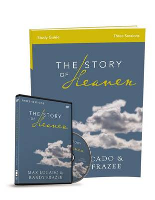 The Story of Heaven Study Guide with DVD: Exploring the Hope and Promise of Eternity (Paperback)