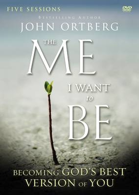 The Me I Want to Be Video Study: Becoming God's Best Version of You (DVD video)
