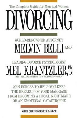 Divorcing: The Complete Guide for Men and Women (Paperback)