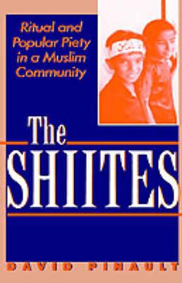 The Shiites (Hardback)