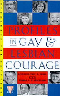 Profiles in Gay and Lesbian Courage (Paperback)