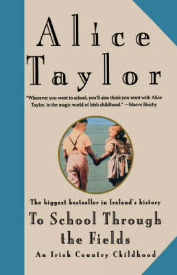 To School Through the Fields: An Irish Country Childhood (Paperback)