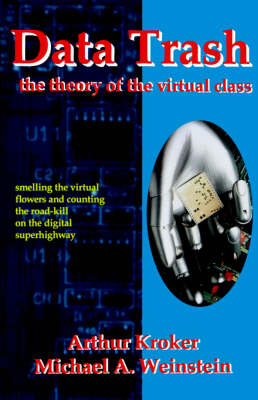 Data Trash: The Theory of Virtual Class - Culturetexts 0001 (Paperback)