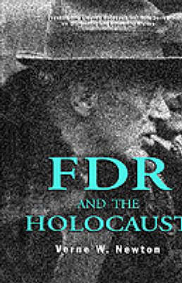 FDR and the Holocaust - The World of the Roosevelts (Hardback)