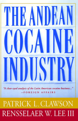 The Andean Cocaine Industry (Hardback)