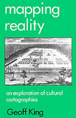 Mapping Reality: An Exploration of Cultural Cartographies (Paperback)