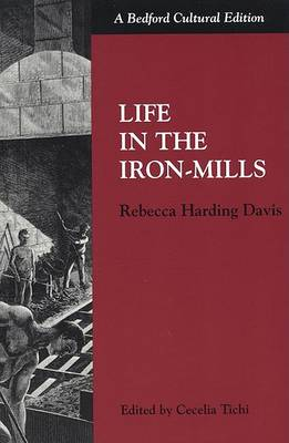 Life in the Iron Mills (Paperback)