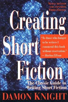 Creating Short Fiction (Paperback)