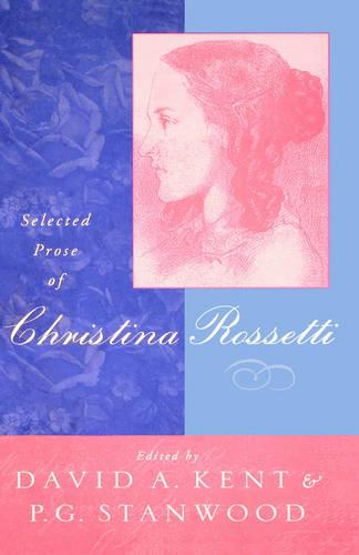 Selected Prose of Christina Rossetti (Hardback)
