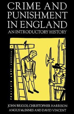 Crime and Punishment in England, 1100-1990: An Introductory History (Paperback)