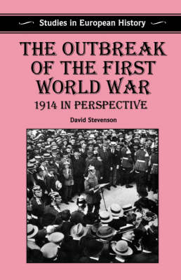 The Outbreak of the First World War: 1914 in Perspective (Paperback)