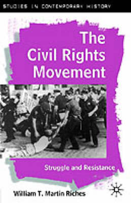 The Civil Rights Movement: Struggle and Resistance (Paperback)