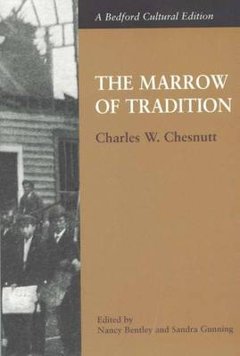 The Marrow of Tradition - Bedford Cultural Editions (Paperback)