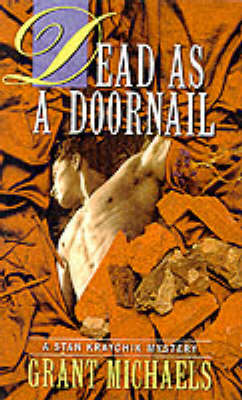 Dead as a Doornail: A Stan Kraychik Mystery - A Stan Kraychick mystery (Paperback)