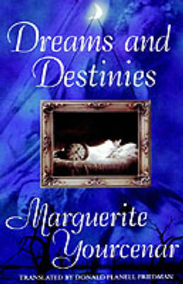 Dreams and Destinies (Hardback)