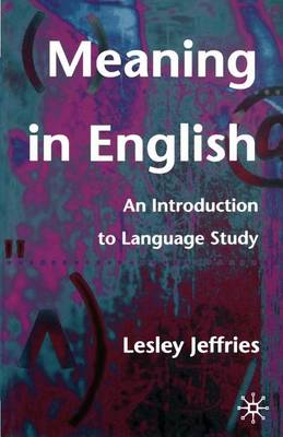 Meaning in English: An Introduction to Language Study (Paperback)