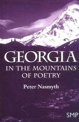 Georgia: In the Mountains of Poetry (Hardback)