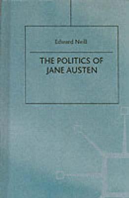 The Politics of Jane Austen (Hardback)