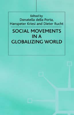 Social Movements in a Globalising World (Hardback)