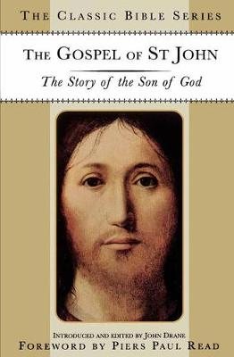 The Gospel of St. John: The Story of the Son of God - Classic Bible Series (Paperback)