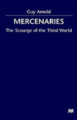 Mercenaries: Scourge of the Developing World (Hardback)