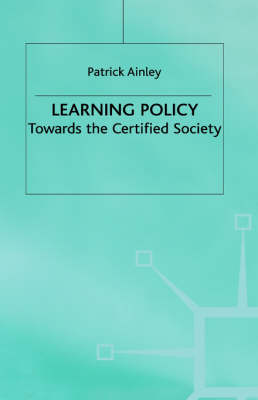 Learning Policy: Towards the Certified Society (Hardback)