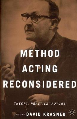 Method Acting Reconsidered: Theory, Practice, Future (Paperback)