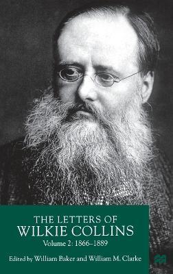 The Letters of Wilkie Collins: Volume 2 (Hardback)