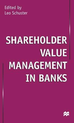 Shareholder Value Management in Banks (Hardback)