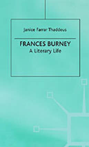 Frances Burney: A Literary Life - Literary Lives (Hardback)