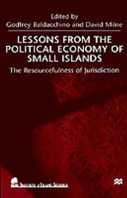 Lessons From the Political Economy of Small Islands: The Resourcefulness of Jurisdiction (Hardback)