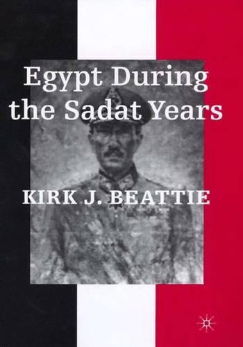 Egypt During the Sadat Years (Hardback)