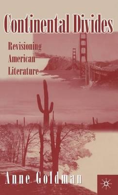 Continental Divides: Revisioning American Literature (Hardback)