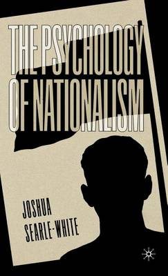 The Psychology of Nationalism (Hardback)