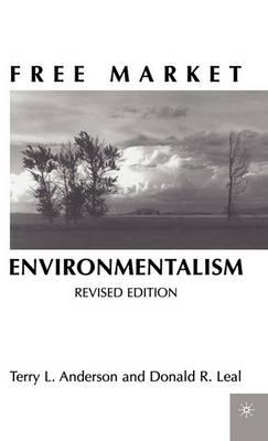 Free Market Environmentalism (Hardback)