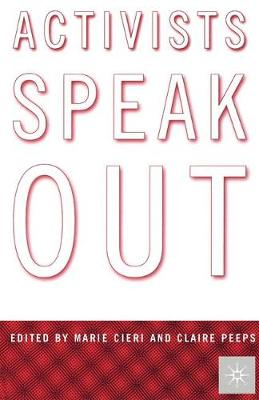 Activists Speak Out: Reflections on the Pursuit of Change in America (Paperback)