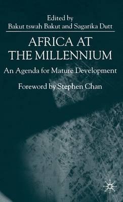 Africa at the Millennium: An Agenda for Mature Development (Hardback)