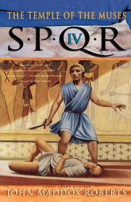 Spqr IV: the Temple of the Muses - SPQR IV (Paperback)