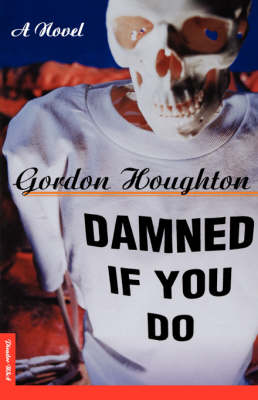 Damned If You Do (Paperback)